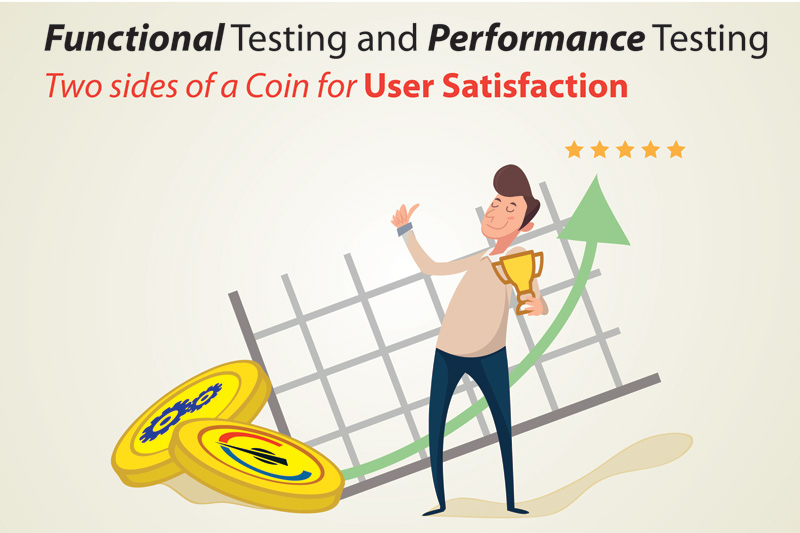 Functional And Performance Testing: Two Sides Of A Coin