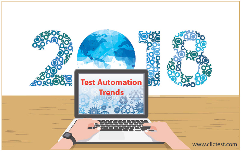 Test Automation Continues to be a dominant trend in the Software Testing industry 2018